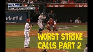 MLB: Worst Strike Calls Part 2