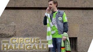 Circus HalliGalli | Das Wolfsburg Epos - Teil 1 | ProSieben
