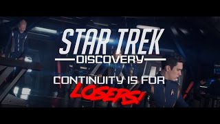 Star Trek Discovery - Continuity, Timeline, and alteration errors...nothing makes sense!