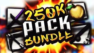 250K PACK BUNDLE RELEASE