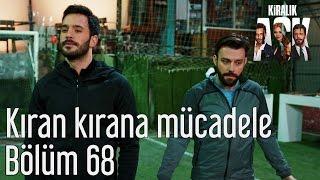 Kiralık Aşk 68. Bölüm - Kıran Kırana Mücadele