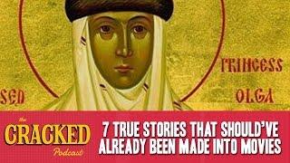 7 True Stories That Should