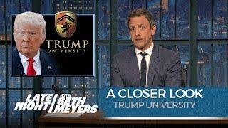 Trump University: A Closer Look