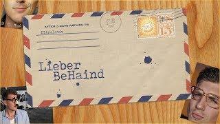 Lieber BeHaind - Ein offener (Liebes)Brief an David Hain