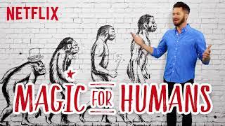 Magic For Humans | Pick a Show, Any Show [HD] | Netflix