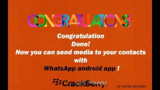 BB10 : Finally the android Whatsapp media sharing problem solved 10