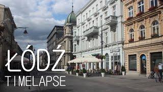 Łódź Timelapse