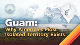 Guam: Why America