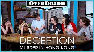 Let's Play DECEPTION: MURDER IN HONG KONG!   Overboard, Episode 10