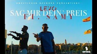 LEVO feat. SAMY- Sag mir dein