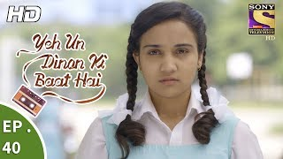 Yeh Un Dinon Ki Baat Hai - Ep 40 - Webisode - 30th October, 2017