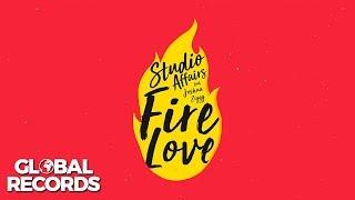 Studio Affairs feat. Joshua Ziggy - Fire Love | Official Audio