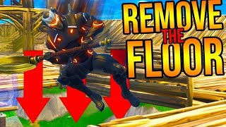 REMOVE THE FLOOR CUSTOM GAMEMODE IN FORTNITE!