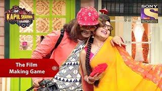 The Film Making Game - The Kapil Sharma Show