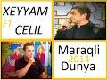 Celil, Xeyyam  - Maraqli dunya (2014)mp3