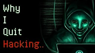 """Horrifying Deep Web Stories """"Why I Quit Hacking.."""" (Graphic) A Scary Hacker Story"""