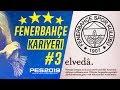 ELVEDA // PES 2019 Fenerbahçe Kariyer A...mp3