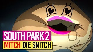SOUTH PARK 2 💨 037: MITCH die Snitch!