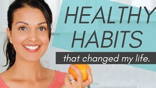 HEALTHY HABITS: 10 daily habits that changed my life (science-backed)