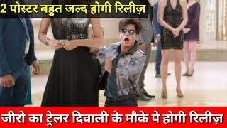 First Full Fledged Trailer of ZERO to release in Diwali period with the release of TOH
