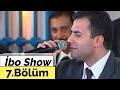 İbo Show - 7. Bölüm (Hakan Altun, Oğ...mp3