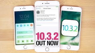 iOS 10.3.2 Released - Everything You Need To Know!