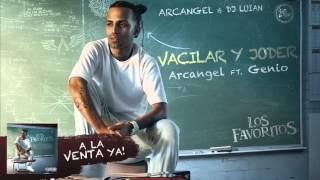 Arcangel - Vacilar y Joder ft. Genio [Official Audio]