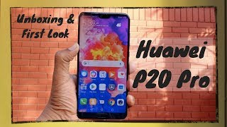 Huawei P20 Pro: Unboxing & First Look