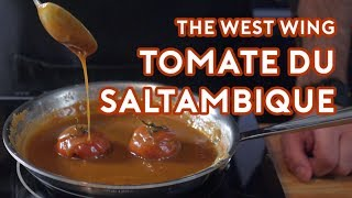 Binging with Babish: Tomate du Saltambique from The West Wing