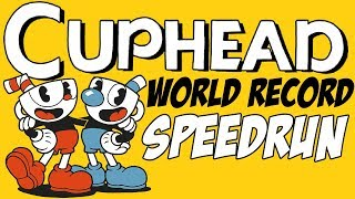 [World Record] Cuphead - Any% in 24:58