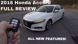 2018 Honda Accord Touring In Depth Review - Inside & Out
