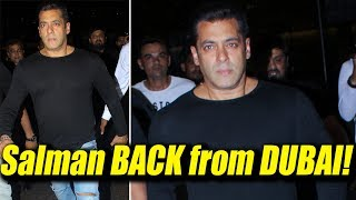 Salman Khan is BACK from Dubai, SPOTTED at Mumbai airport | FilmiBeat