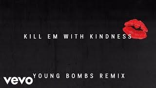 Selena Gomez - Kill Em With Kindness (Audio/Young Bombs Remix)