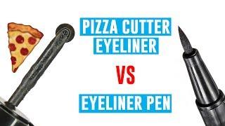 Pizza Cutter Eyeliner VS Eyeliner Pen