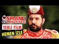 Osmanlı Cumhuriyeti - Tek Parça Film (...mp3