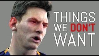 FIFA 19: 10 Things We DON