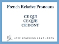 French Relative Pronouns:  Ce que, ce qu...mp3