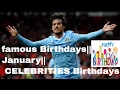 famous Birthdays || January || celebriti...mp3