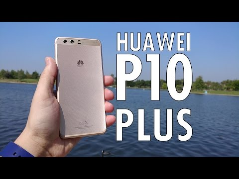 Huawei P10 Plus: The Bigger, Badder P10