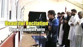 BEAUTIFUL RECITATION: During Tarawih Prayer 2014