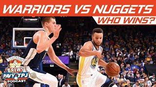 Who Wins Golden State Warriors vs Denver Nuggets | Hoops N Brews