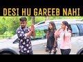 Desi Hu Gareeb Nahi || Desi On Top || De...mp3