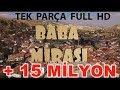 BABA MİRASI KOMEDİ FİLMİ TEK PARÇA ...mp3