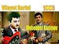 Mehebbet Kazimov - Vilayet Barini - gita...mp3