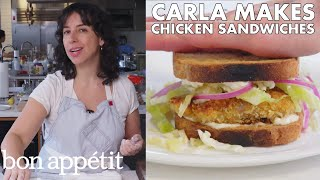 Carla Makes Crispy Fried Chicken Cutlet Sandwiches | From the Test Kitchen | Bon Appétit