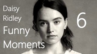 Daisy Ridley Funny Moments 6