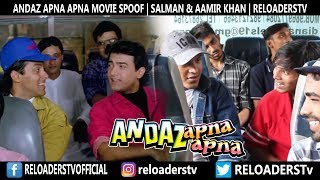 | Andaz Apna Apna Movie Spoof | Aamir khan & Salman Khan |