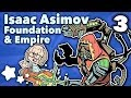 Isaac Asimov - Foundation & Empire - Ext...mp3