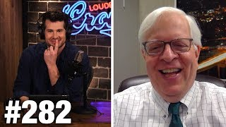 #282 FEMINISM VS MANHOOD! (Dennis Prager Uncut) | Louder With Crowder