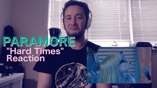 "Paramore ""Hard Times"" REACTION - KOZEN Reacts"